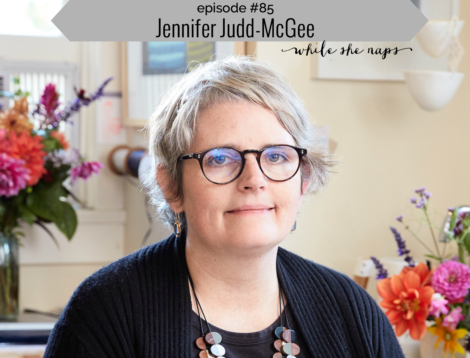 jennifer-judd-mcgee-episode-85