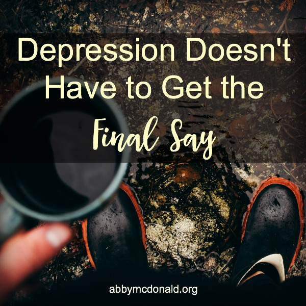 Depression Doesn't Have to Get the Final Say {Book Review & Giveaway}