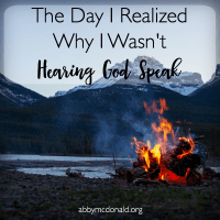 The Day I Realized Why I Wasn't Hearing God Speak