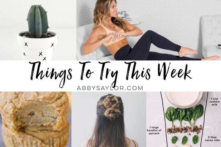 Things To Try This Week