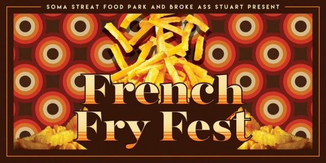 french fry fest SOMA food park weekend lineup