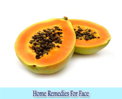 Papaya : Home Remedies for Clear Face