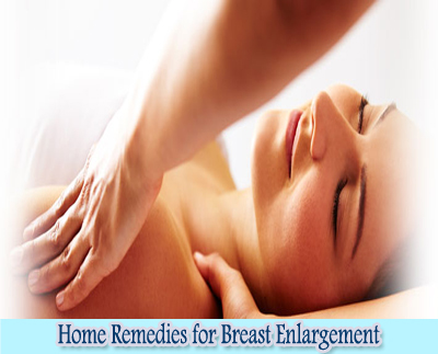 Massage : Home Remedies for Breast Enlargement