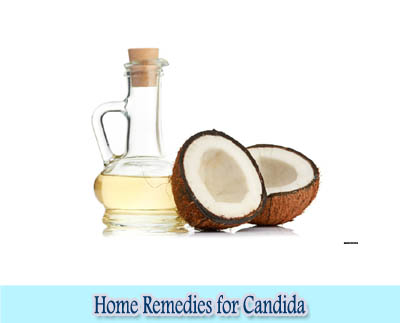 Coconut Oil : Home Remedies for Candida