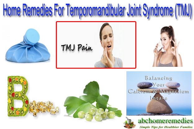 Home Remedies For Temporomandibular Joint Syndrome (TMJ)