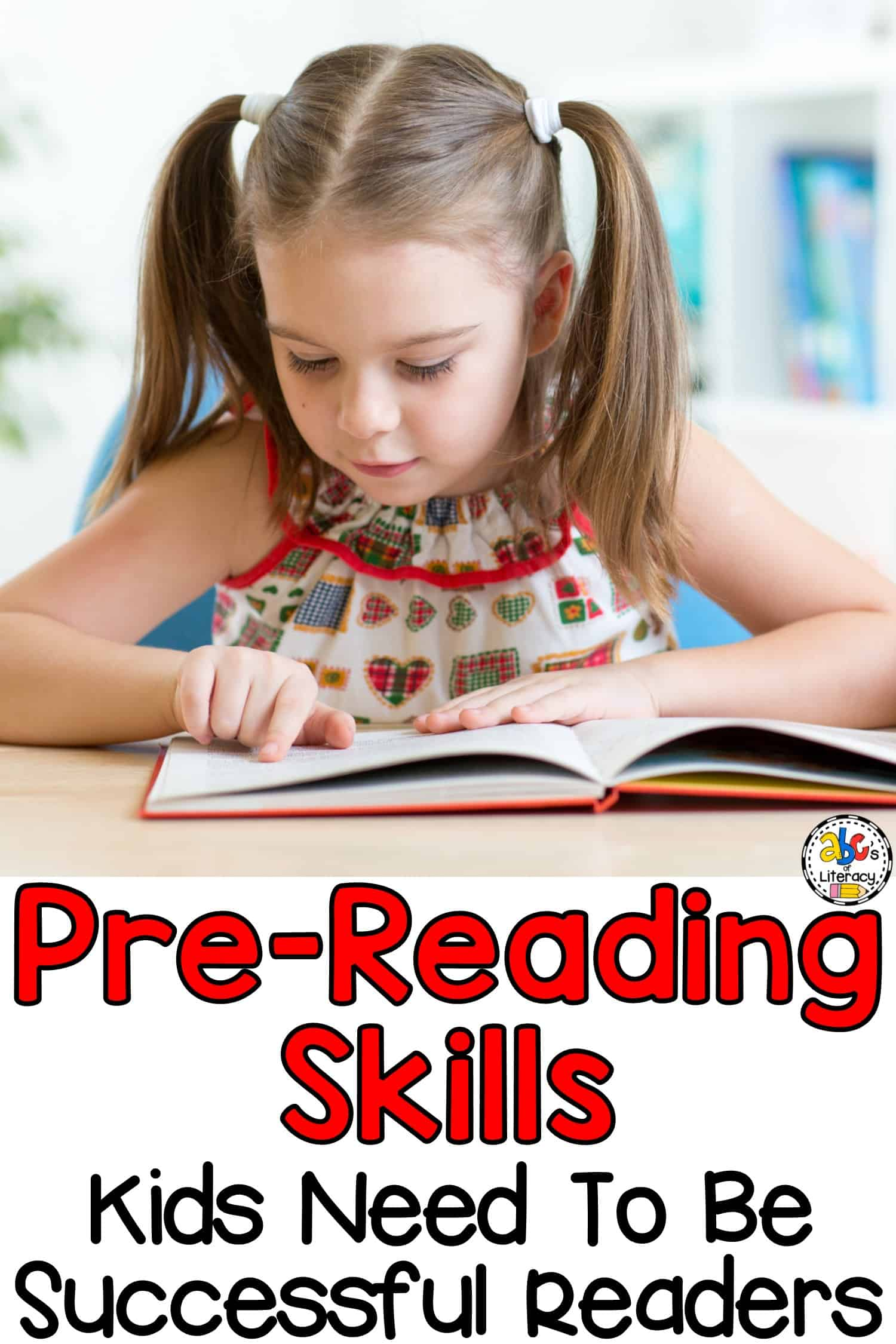 Pre-Reading Skills Kids Need To Be Successful Readers