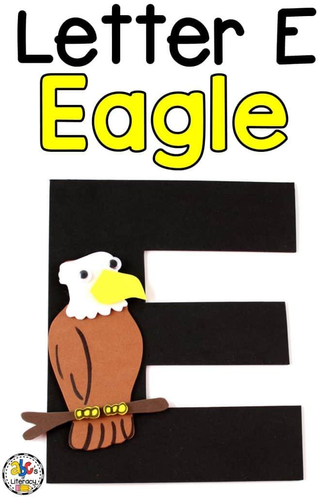 Letter E Eagle Craft, Eagle Craft, Letter Craft, Alphabet Craft