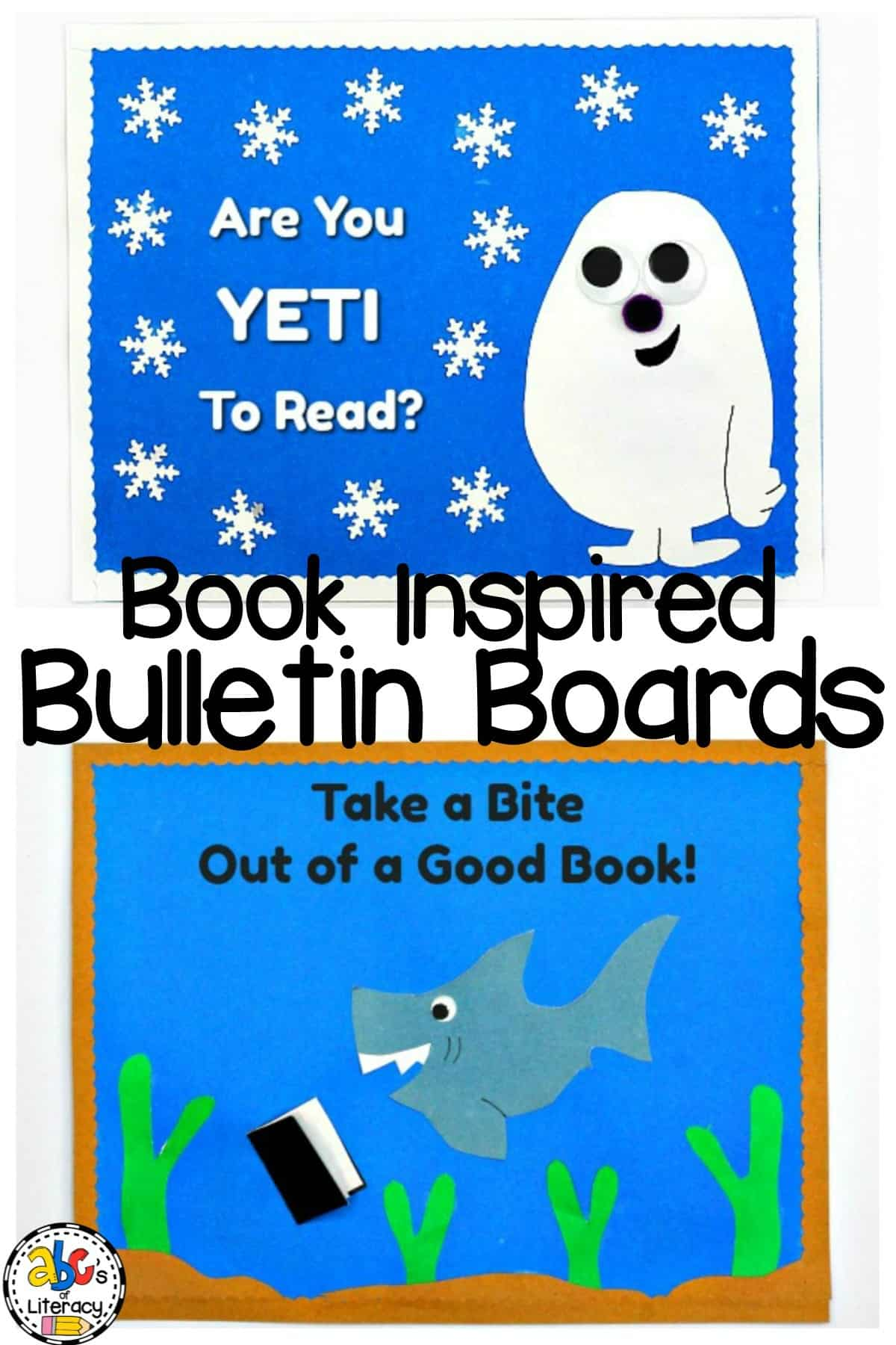 """10 Book Inspired Bulletin Boards Including """"Are You Yeti To Read?"""" and """"Take a Bite Out of a Good Book!"""""""