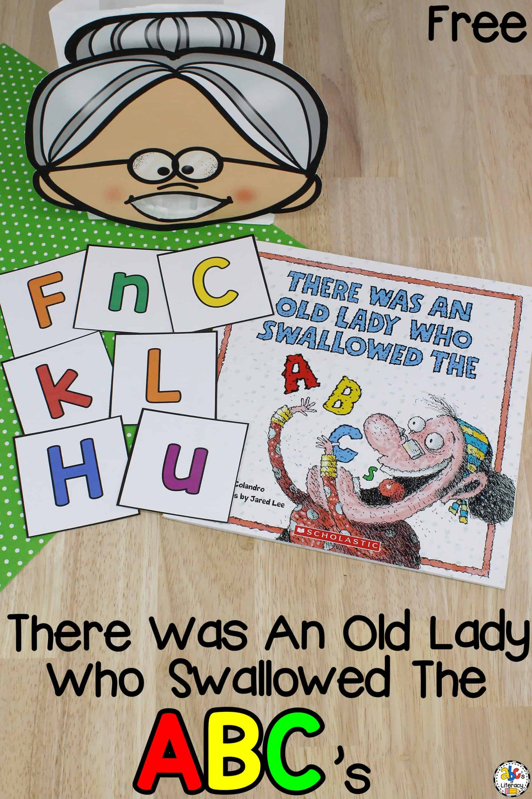 There Was An Old Lady Who Swallowed The ABC's Letter Recognition Activity