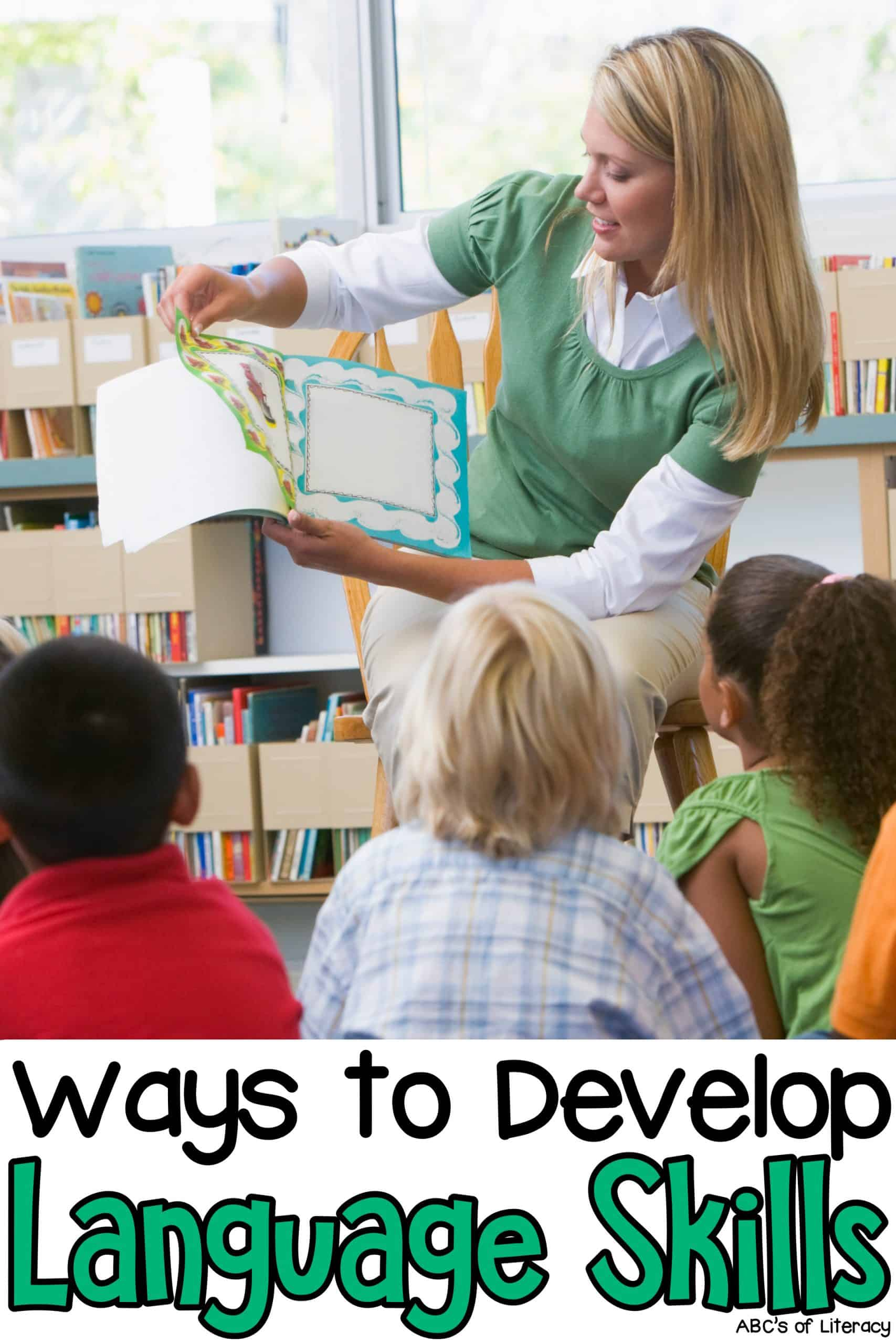 Ways to Develop Language Skills
