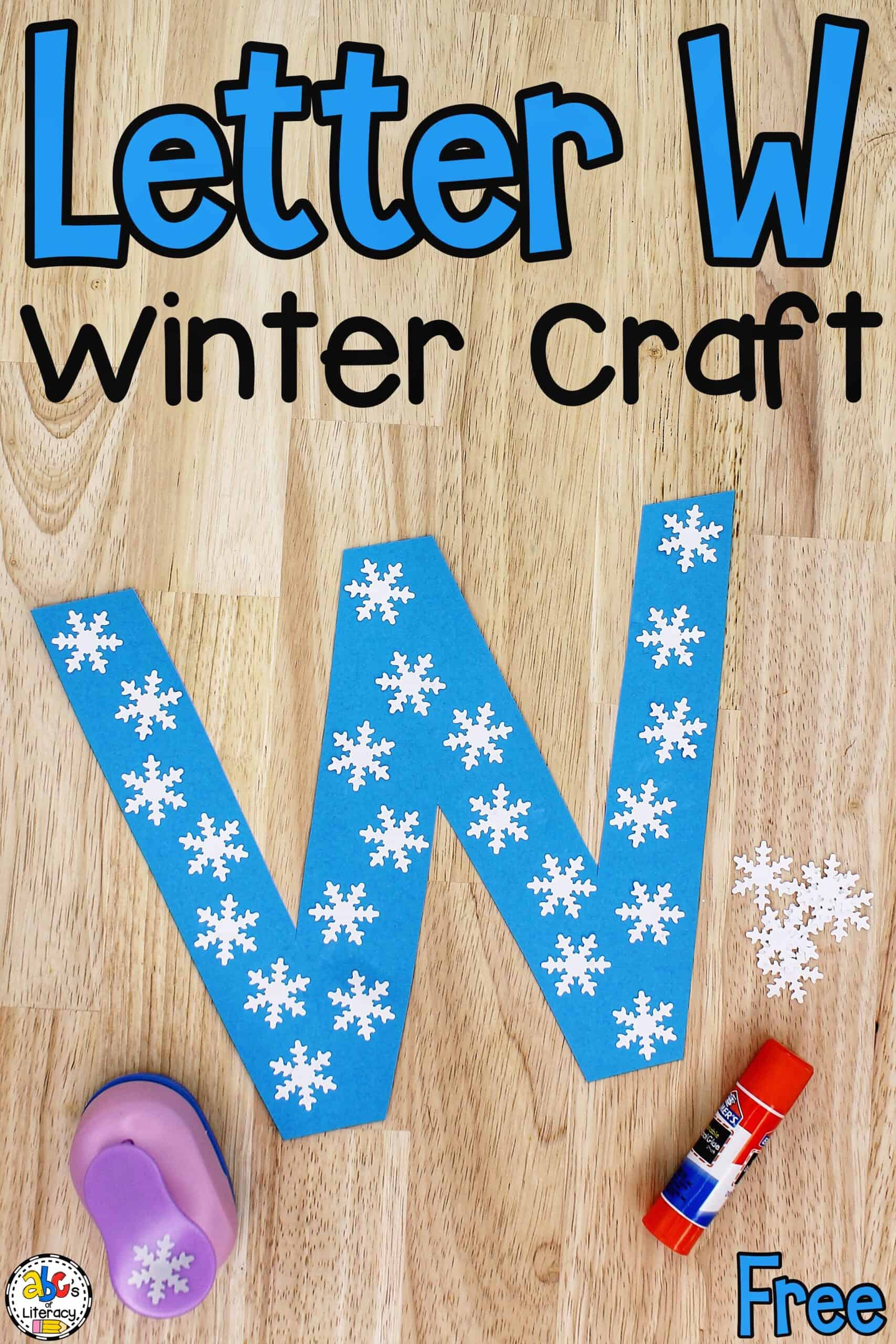 W is for Winter Craft