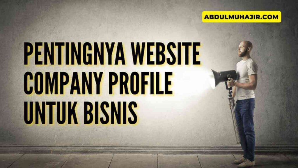 Peran Penting Website Company Profile