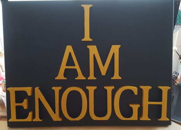 Word art: I am enough- image 2