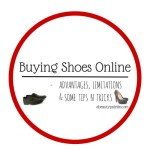 Buying Shoes Online: Advantages, Limitations and Some Tips & Tricks