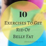 10 Exercises To Get Rid of Belly Fat