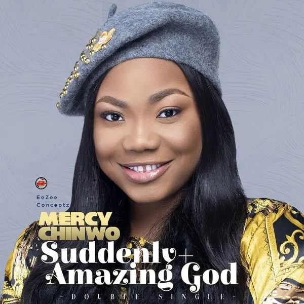 Download Mp3: Mercy Chinwo – Suddenly