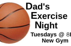 Join us for Dad's Exercise Night! Tues 8PM