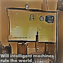 Will intelligent machines rule the world