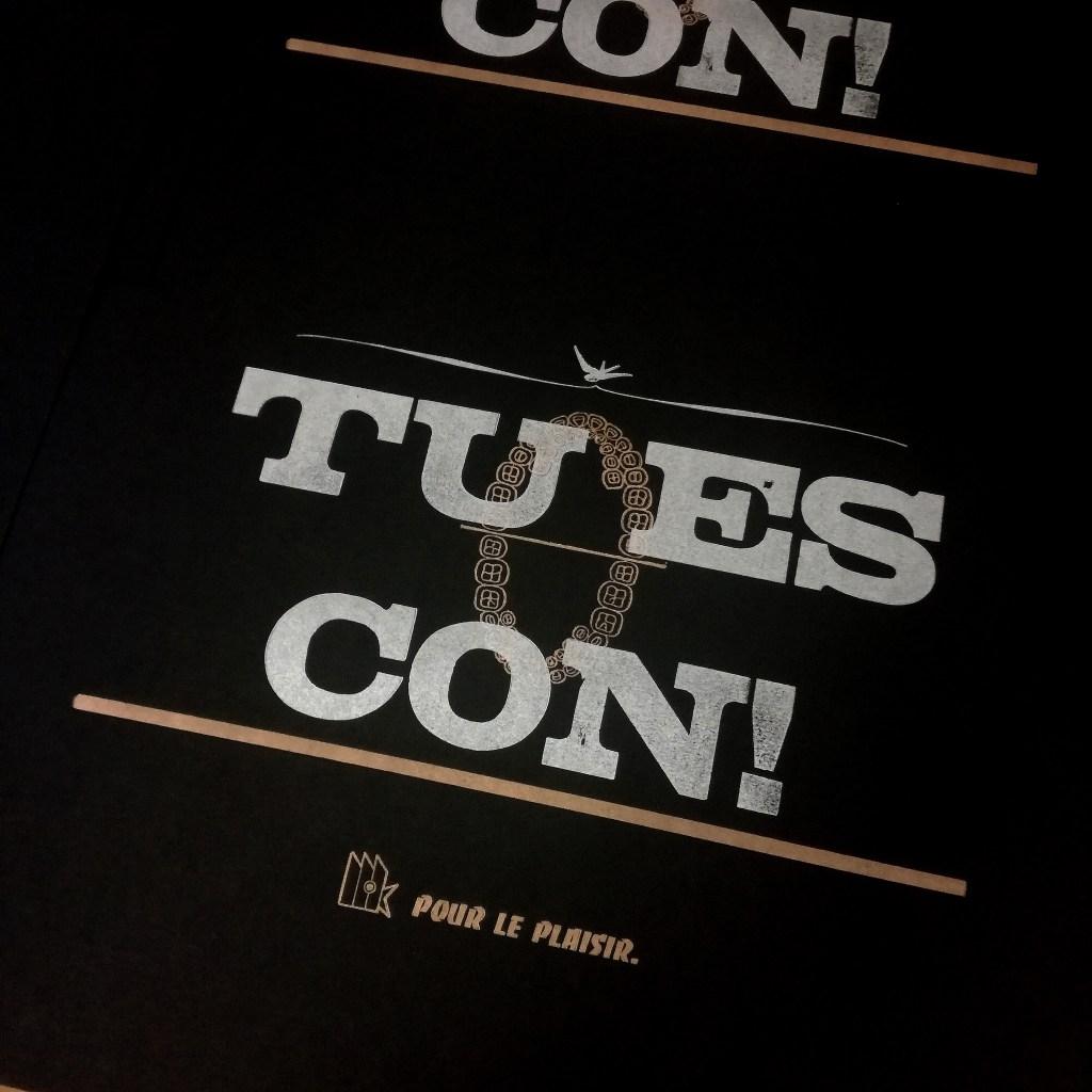 """insultes """"Tu es con"""""""