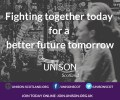 UNISON Scotland local government campaign - Fighting together for a better future tomorrow Please do the survey
