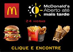 Encontre aqui McDonalds abertos 24 horas