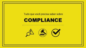 """Imagem com o escrito """"tudo que você precisa saber sobre compliance"""" e alguns icones que representam o compliance"""