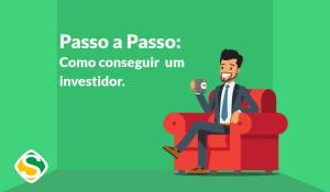 """Ilustração de um homem sentado no sofá com uma xícara, escrito """"passo a passo: como conseguir um investidor"""""""