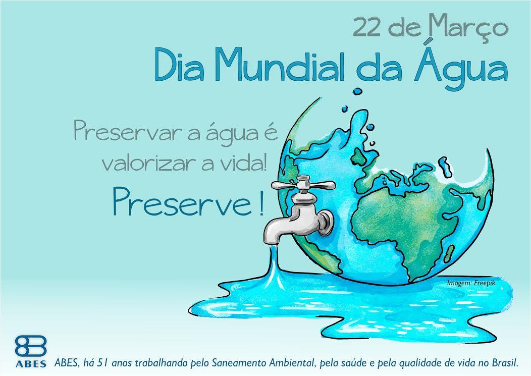 Dia Mundial Da Água: Confira As Atividades Da ABES