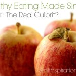 Sugar: The Real Culprit? {The Healthy Eating Made Simple Series}