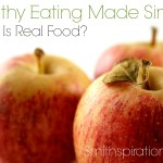 What Is Real Food? {The Healthy Eating Made Simple Series}