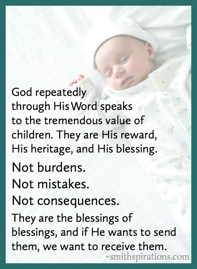Children God's blessing, heritage, and reward