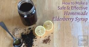How to Make a Safe & Effective Homemade Elderberry Syrup