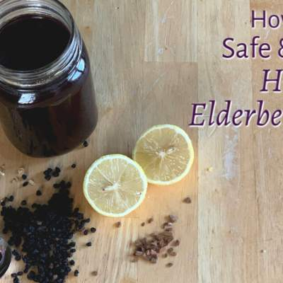 How to make safe, effective, delicious elderberry syrup