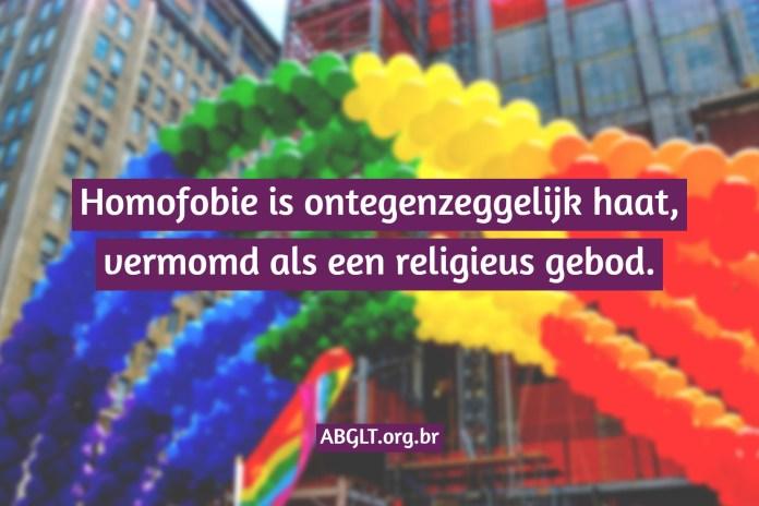 Homofobie is ontegenzeggelijk haat, vermomd als een religieus gebod.