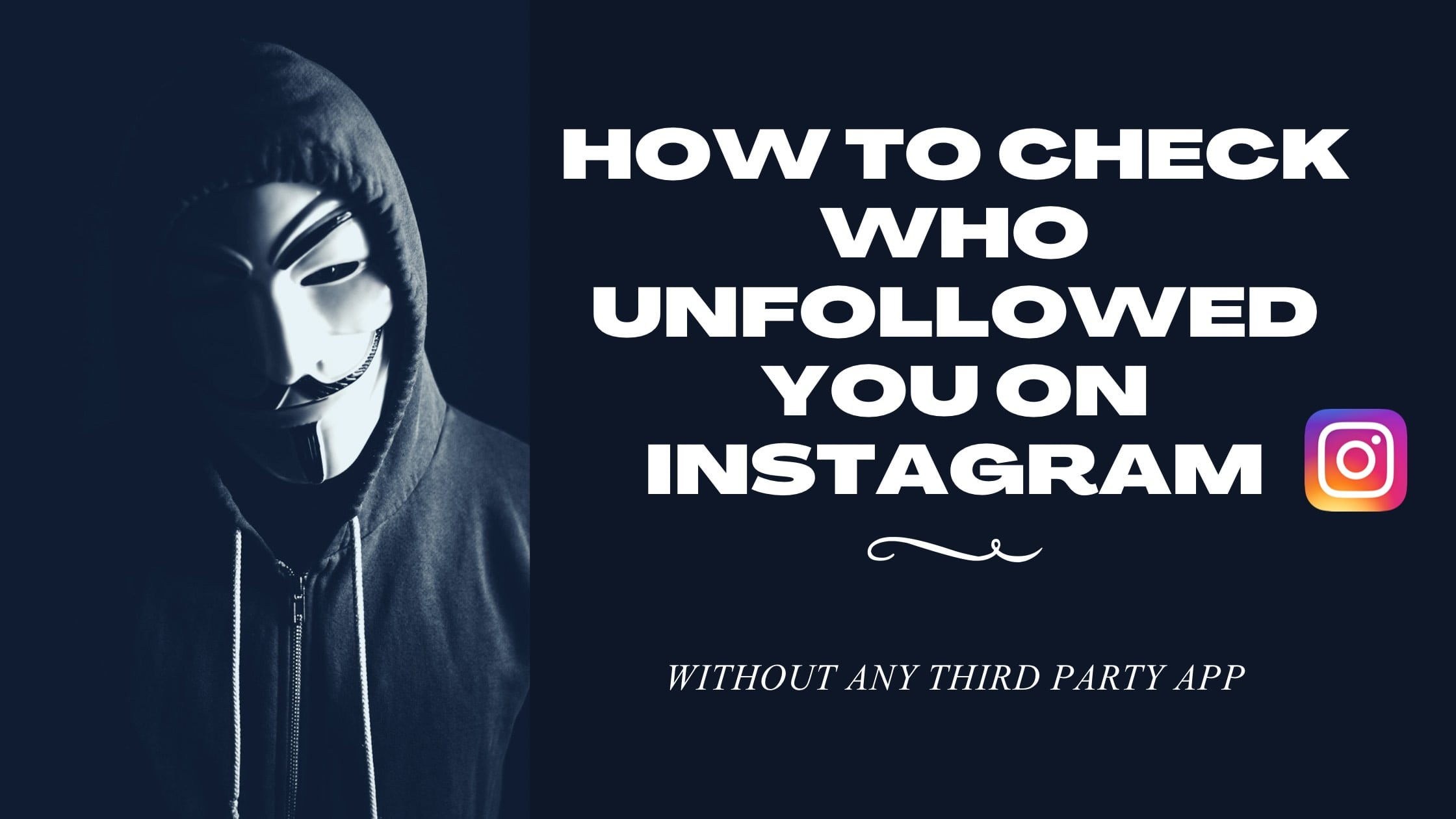How To Check Who Unfollowed You On Instagram Without An App 2021