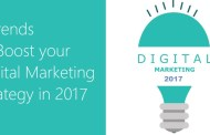 Digital Marketing Trends 2017 & 7 Trends to boost your Digital Marketing