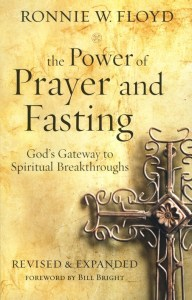 "Ronnie Floyd - ""The Power of Prayer and Fasting"""