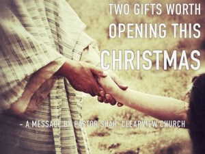Two Gifts Worth Opening