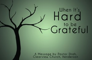whenitshardtobegrateful