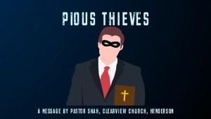 Pious Thieves