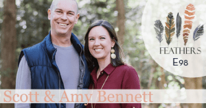Feathers Special Summer Season Episode 98: Q&A with Scott and Amy Bennett