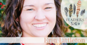 Feathers Season 7 Episode 9 with Erin Littleton: The Mighty River Project