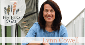 Feathers Season 7 Episode 12 with Lynn Cowell: Making Your Move