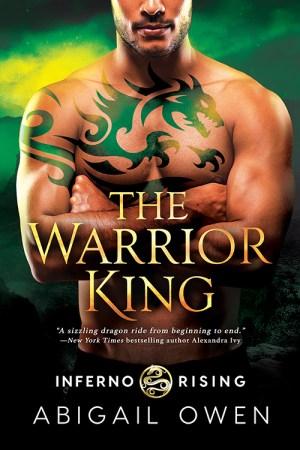 The Warrior King by Abigail Owen
