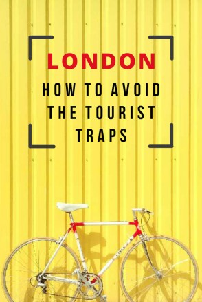 The best things to do in London from a local how to avoid tourist traps in London England best authentic things to do what real londoners do