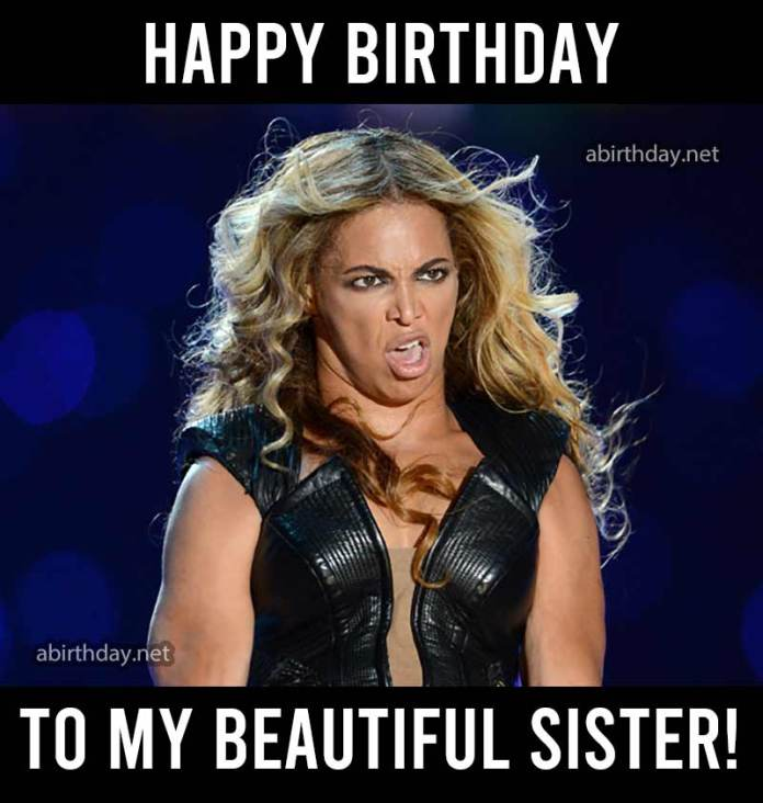 Happy Birthday To My Beautiful Sister