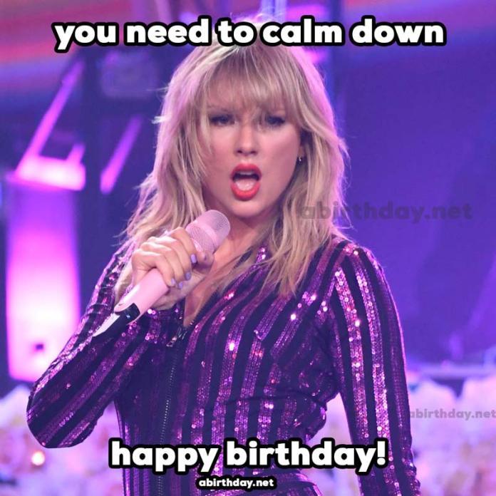 You need to calm down birthday meme