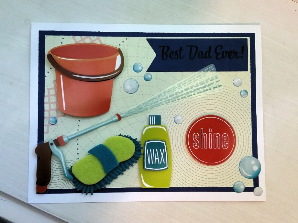 A Bit Of Glue & Paper - handmade Father's Day card, car wash theme, bucket, sponge, wax, nozzle stickers, shine sentiment sticker, best dad ever stamped sentiment - Vancouver BC