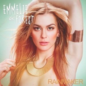 Emmelie de Forest Rainmaker