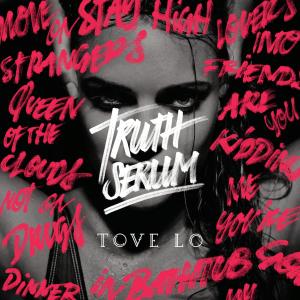 Tove Lo Truth Serum EP Cover